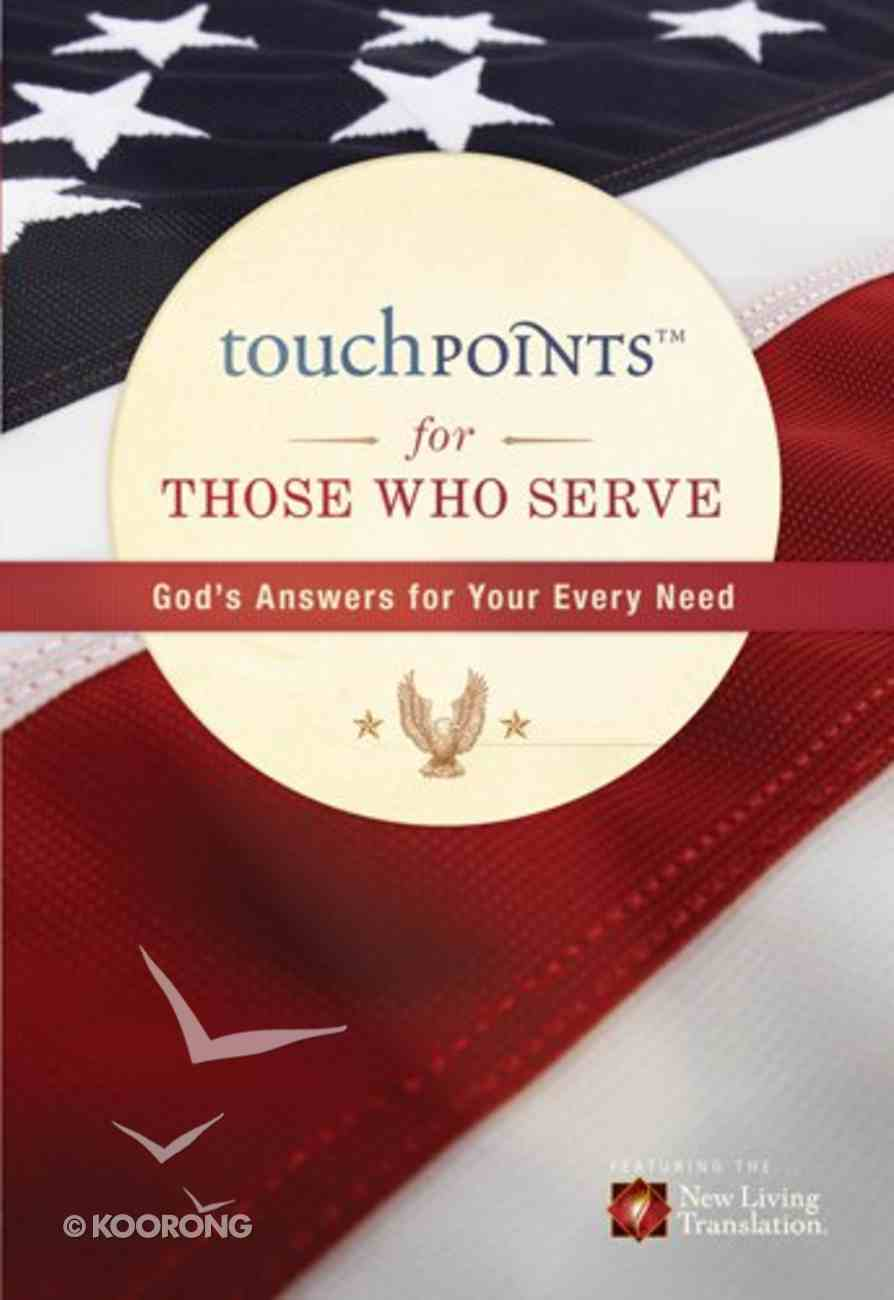 Touchpoints For Those Who Serve eBook