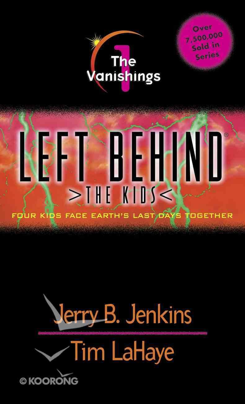Vanishings (#01 in Left Behind The Kids Series) eBook