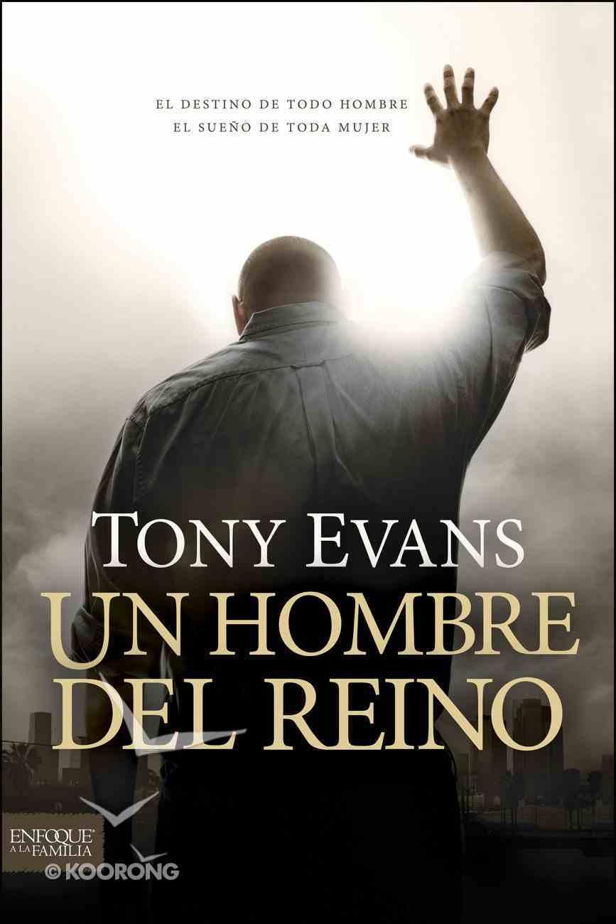 Un Hombre Del Reino (Spanish) (Spa) (A Man Of The Kingdom) eBook