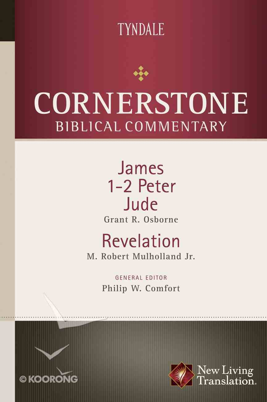 James, 1-2 Peter, Jude, Revelation (#18 in Nlt Cornerstone Biblical Commentary Series) eBook