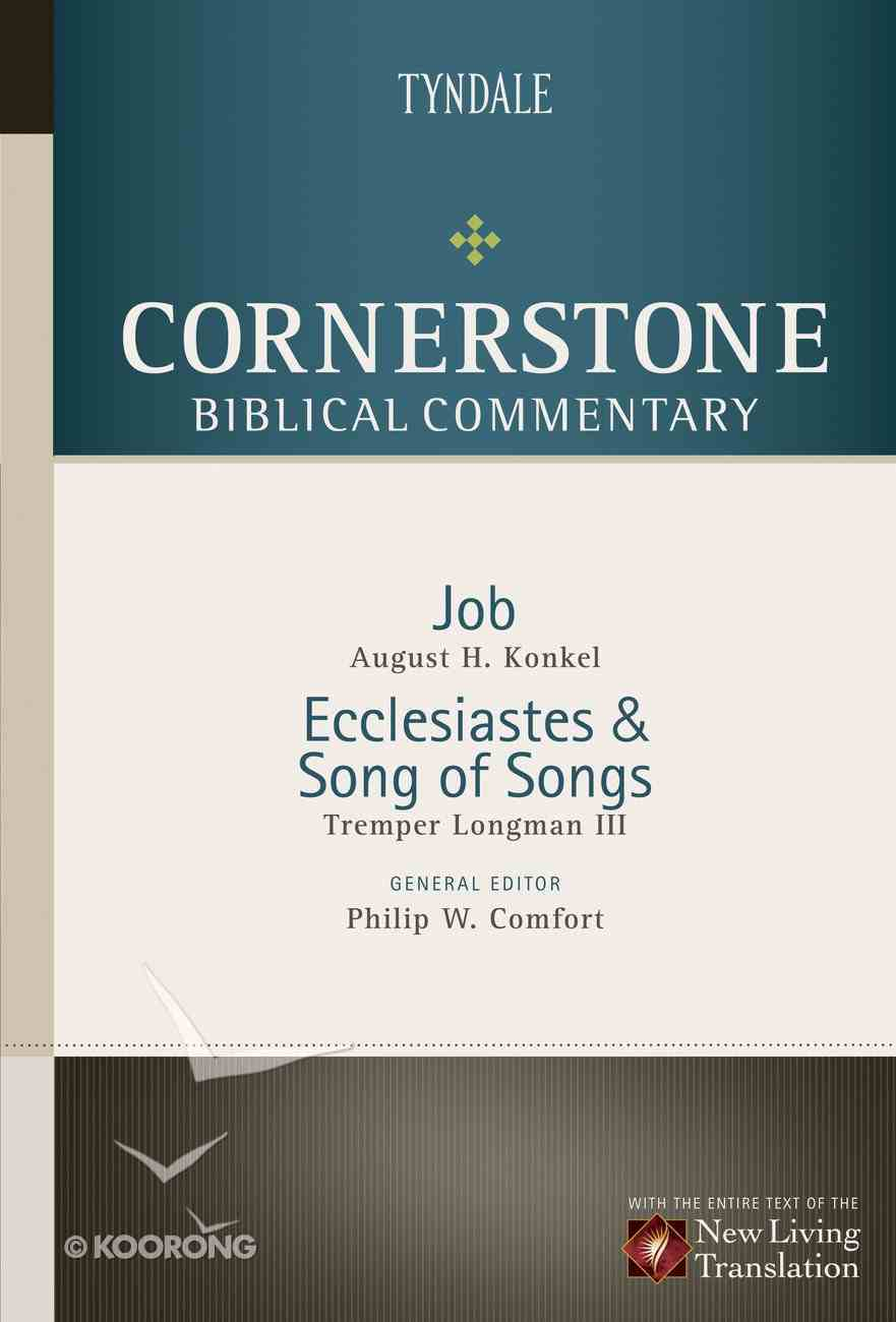 Job, Ecclesiastes, Song of Songs (#06 in Nlt Cornerstone Biblical Commentary Series) eBook