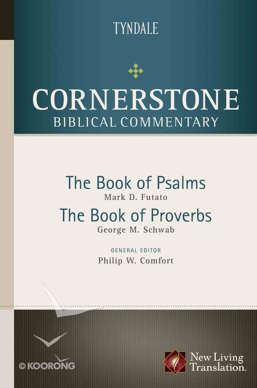 Psalms, Proverbs (#07 in Nlt Cornerstone Biblical Commentary Series) eBook