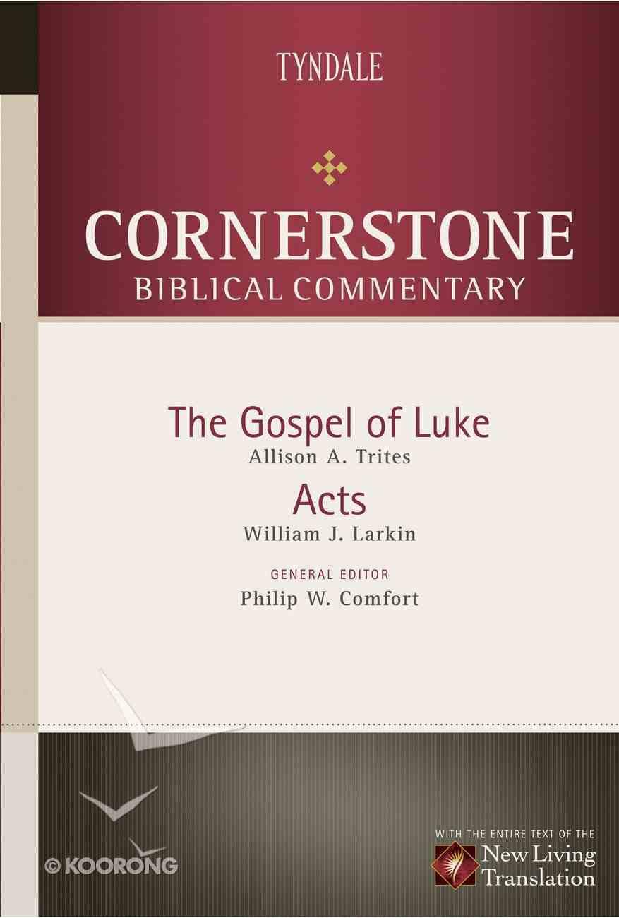 Luke, Acts (#12 in Nlt Cornerstone Biblical Commentary Series) eBook