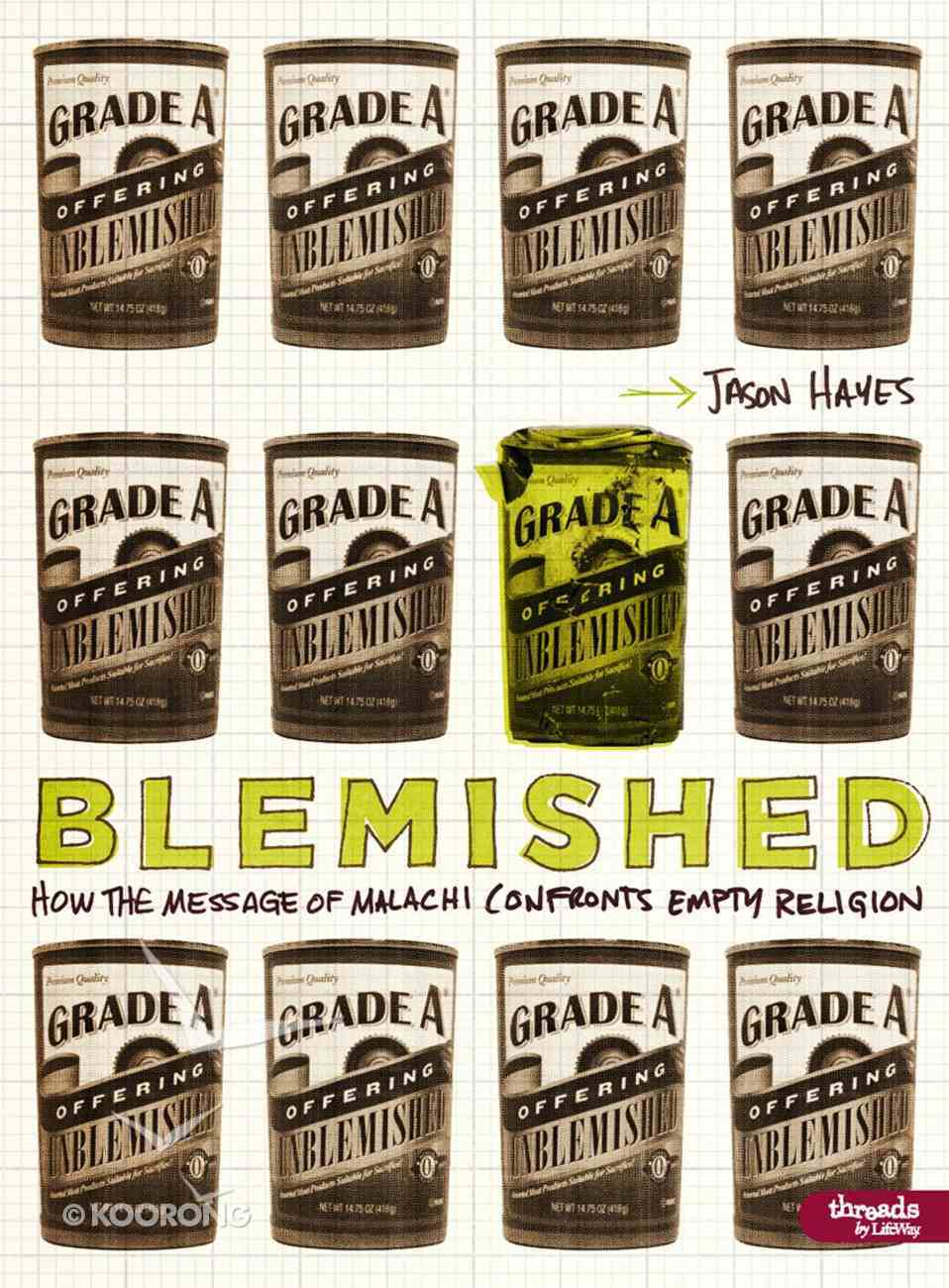 Blemished How the Message of Malachi Confronts Empty Religion Member Book eBook