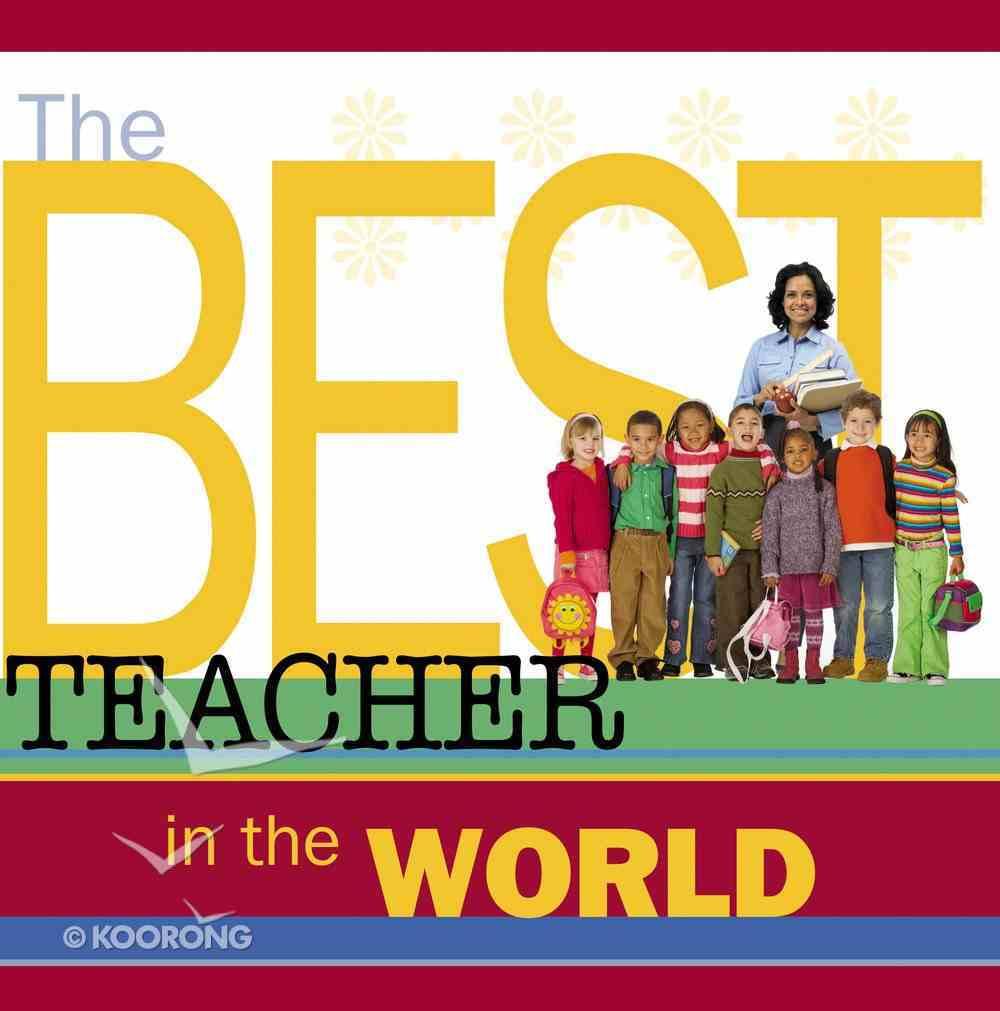 The Best Teacher in the World eBook