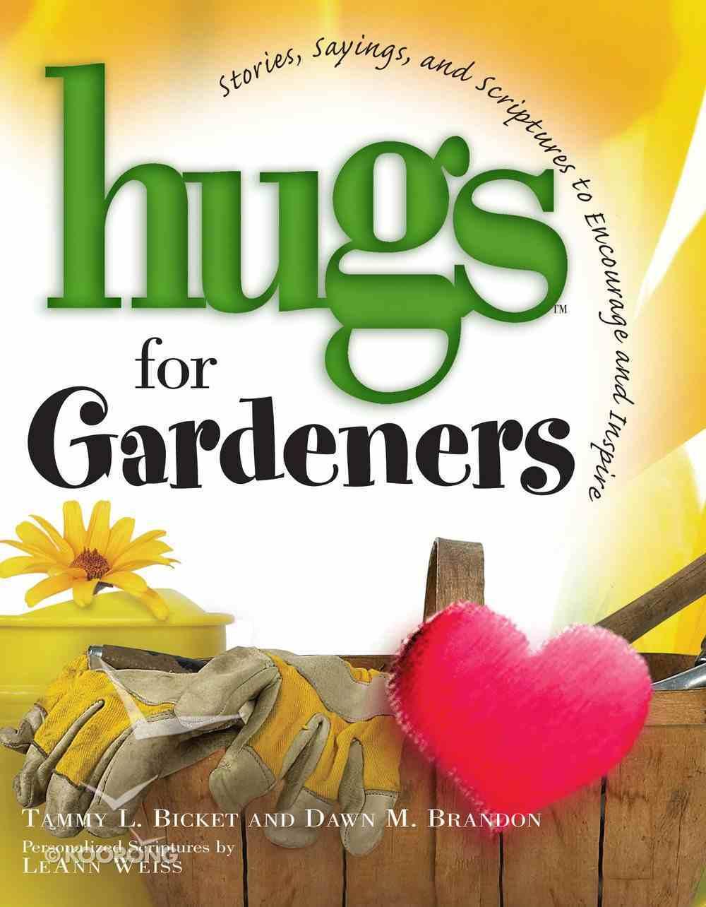 Hugs For Gardeners eBook