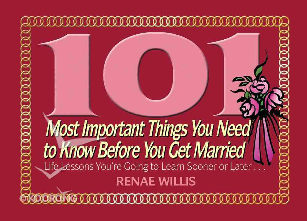 101 Most Important Things You Need to Know Before You Get Married eBook