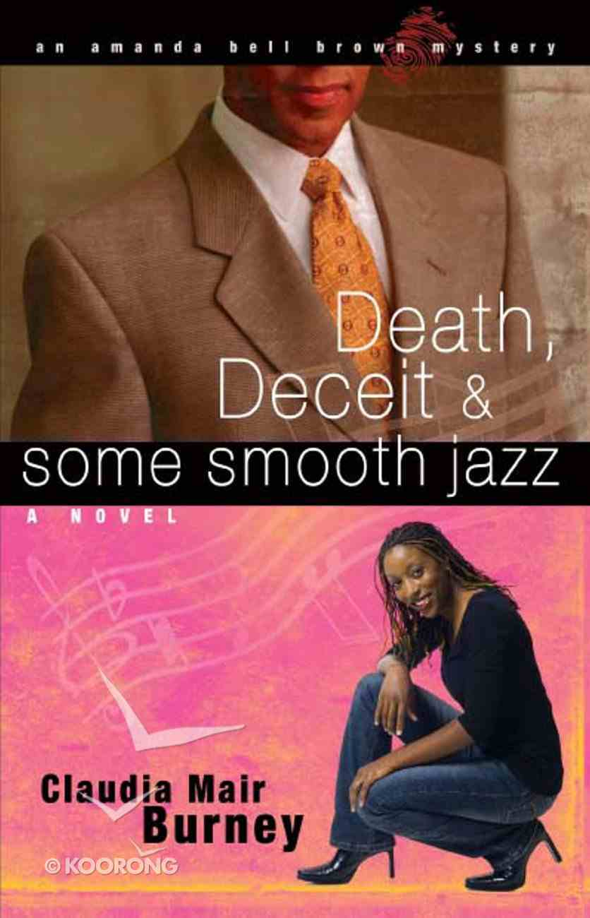 Death, Deceit & Some Smooth Jazz (#02 in Amanda Bell Brown Mystery Series) eBook