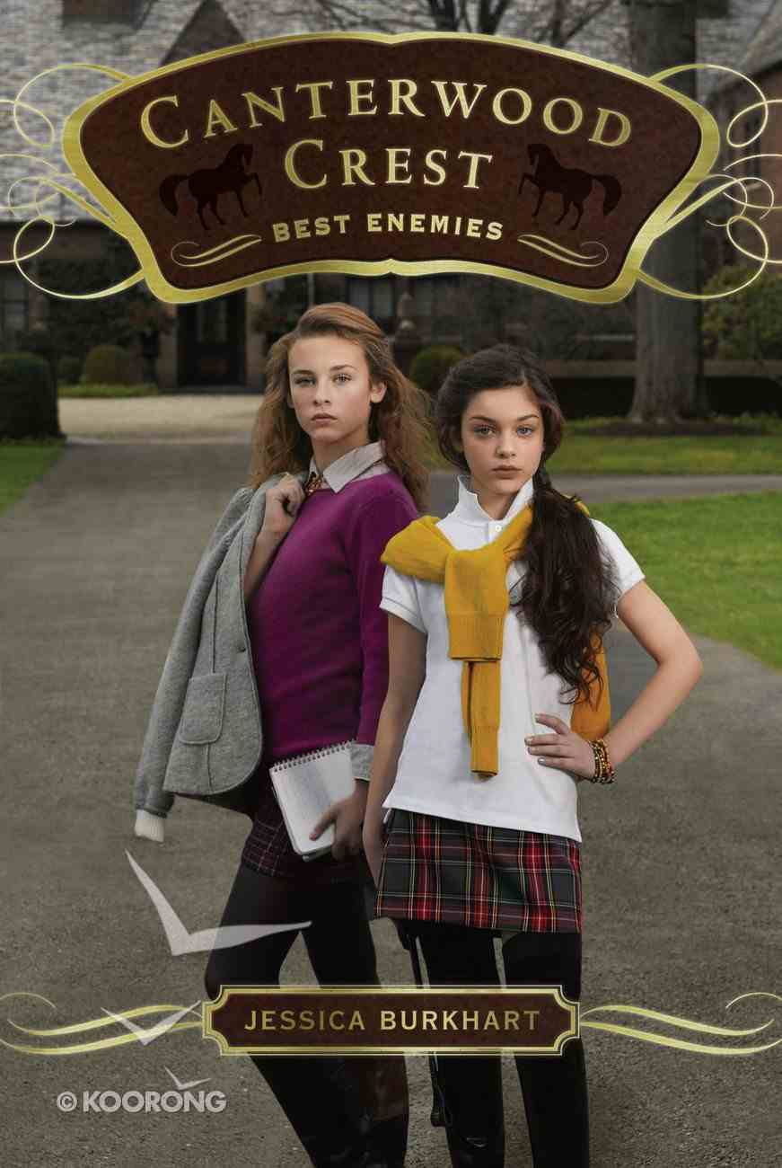 Best Enemies (#05 in Canterwood Crest Series) eBook