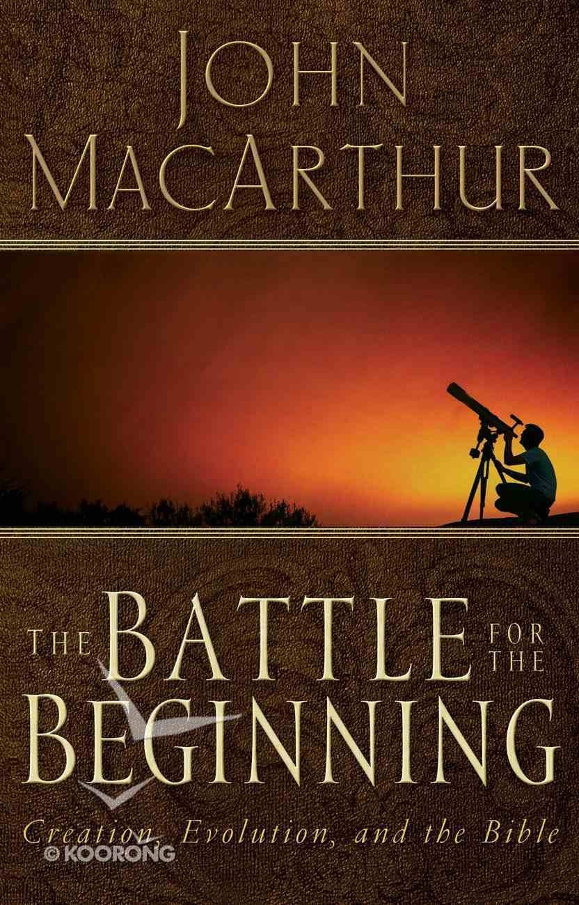 The Battle For the Beginning eBook