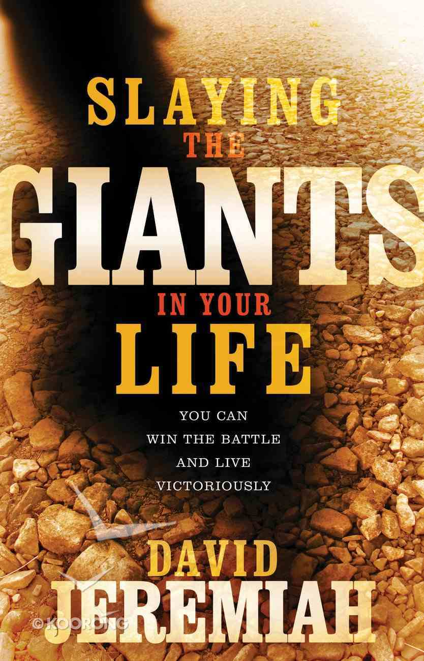 Slaying the Giants in Your Life eBook
