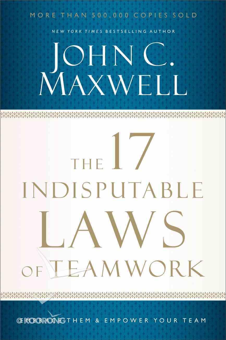 The 17 Indisputable Laws of Teamwork eBook