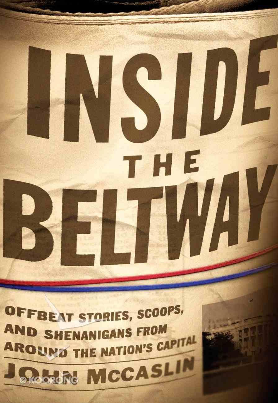 Inside the Beltway eBook