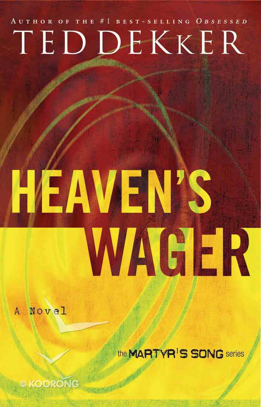 Heaven's Wager (#01 in Martyr's Song Series) eBook