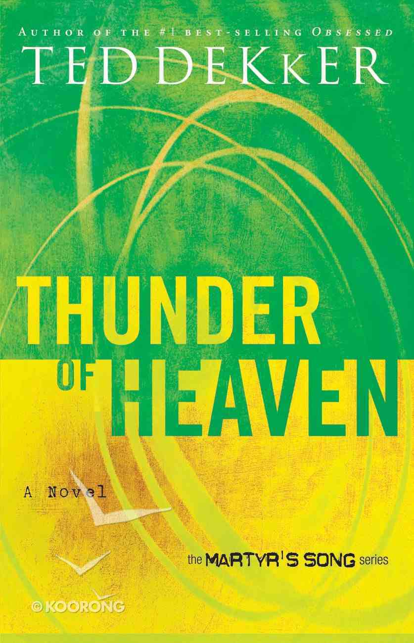 Thunder of Heaven (#03 in Martyr's Song Series) eBook