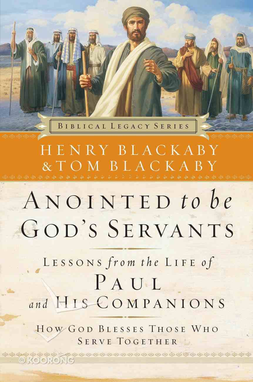 Anointed to Be God's Servants (Biblical Legacy Series) eBook