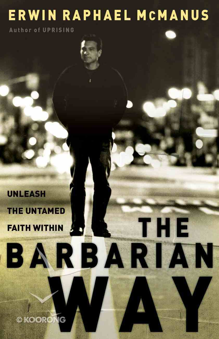 The Barbarian Way eBook