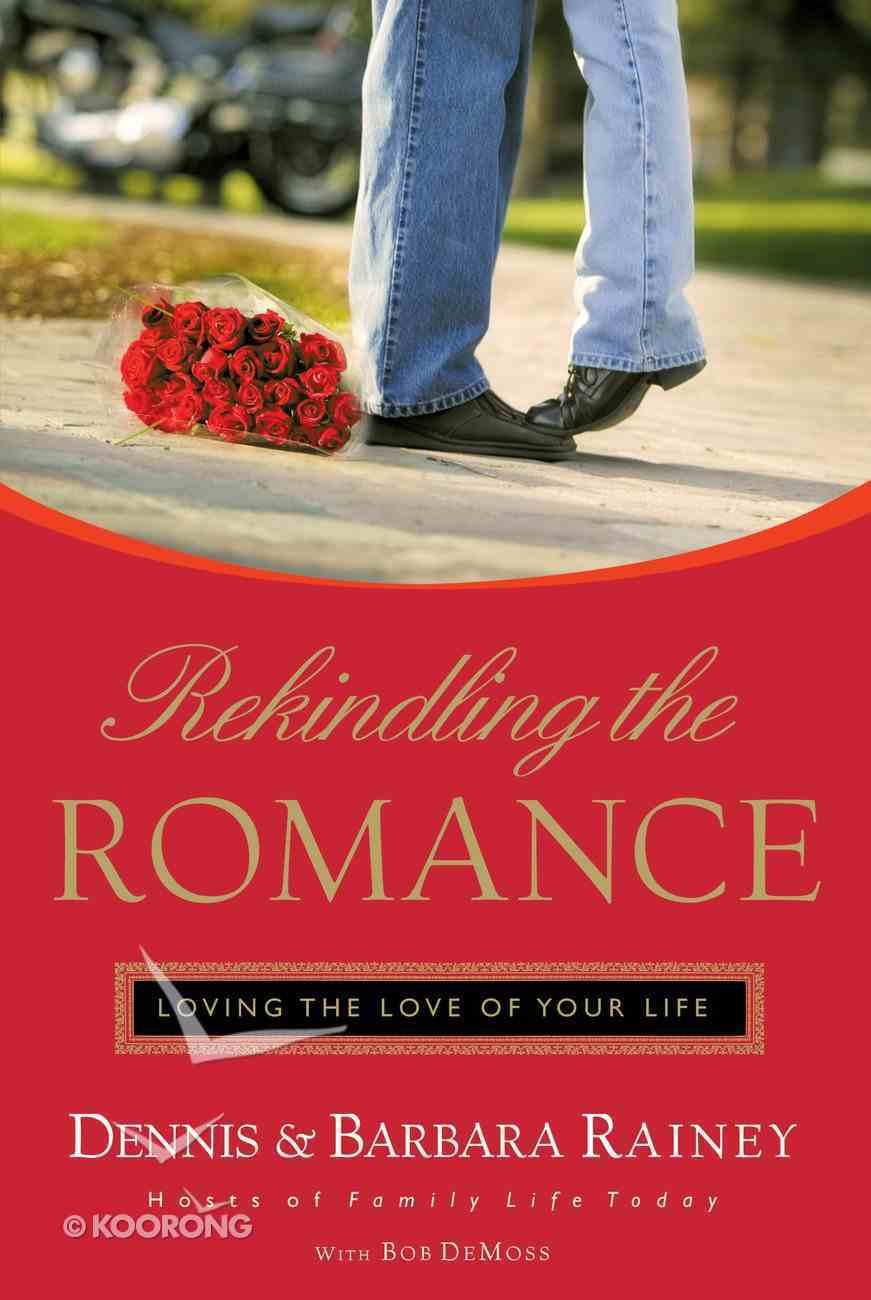 Rekindling the Romance eBook