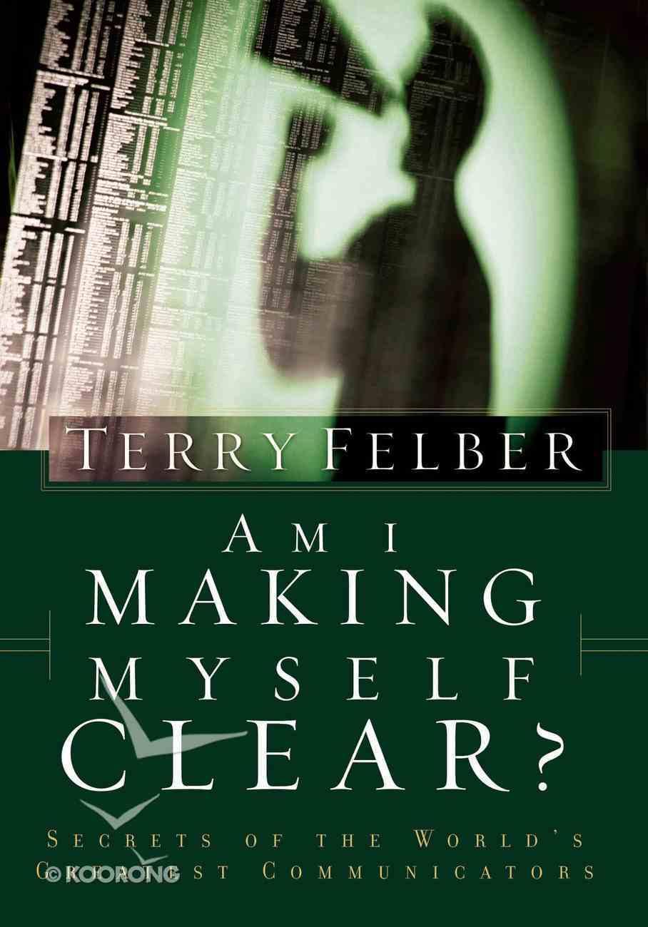 Am I Making Myself Clear? eBook
