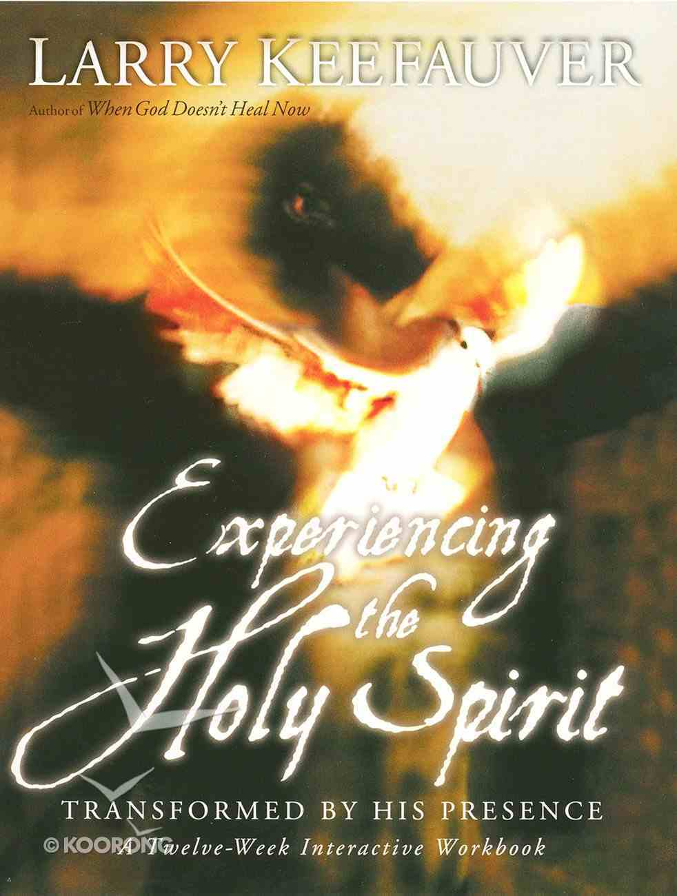 Experiencing the Holy Spirit eBook