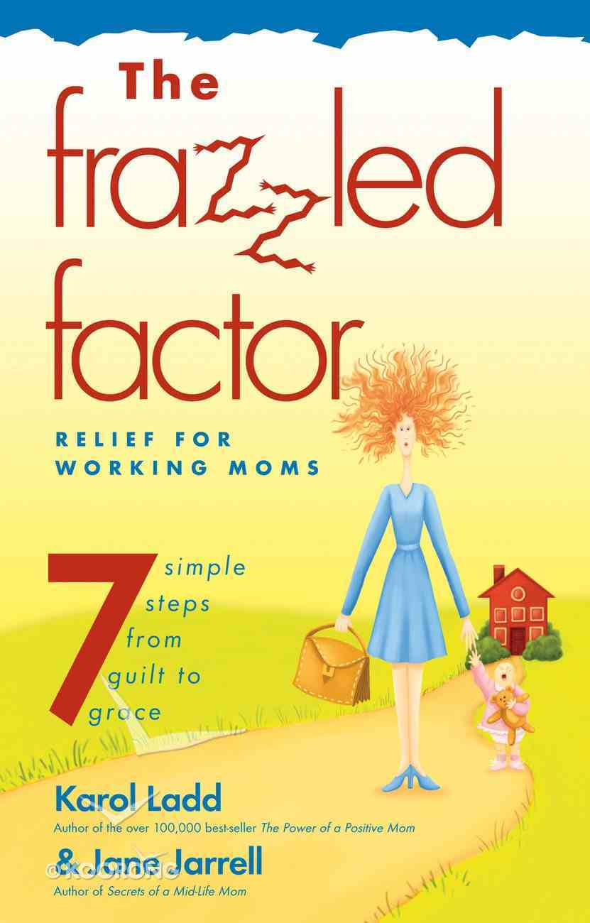 The Frazzled Factor eBook