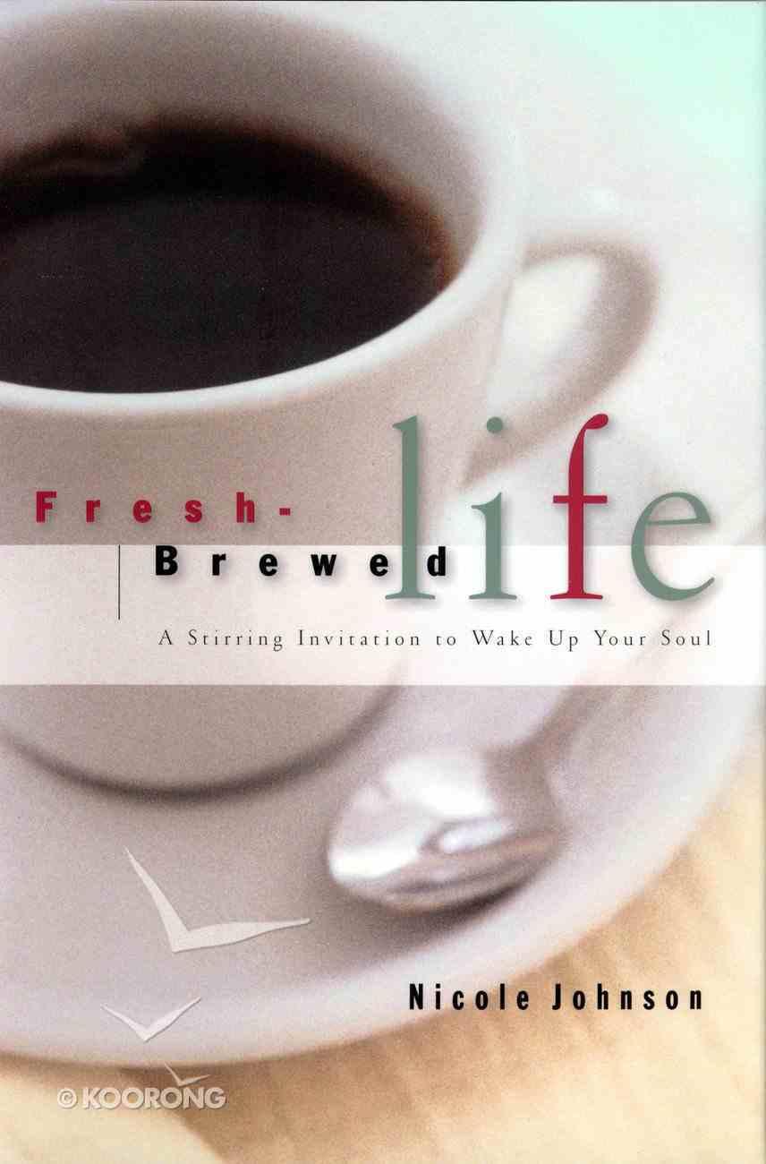 Fresh-Brewed Life eBook