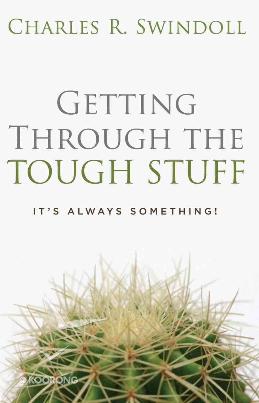 Getting Through the Tough Stuff eBook