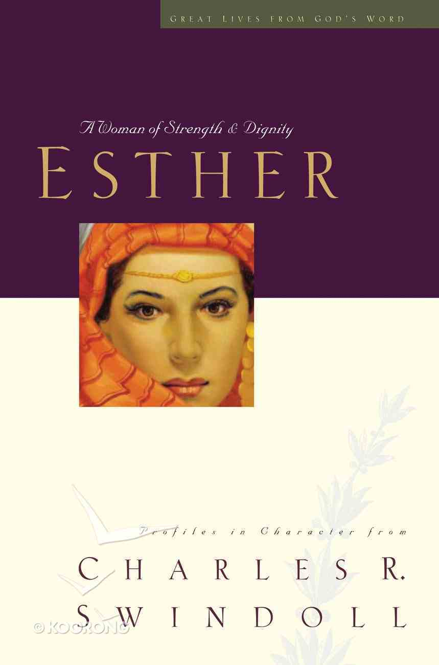 Esther (Great Lives From God's Word Series) eBook