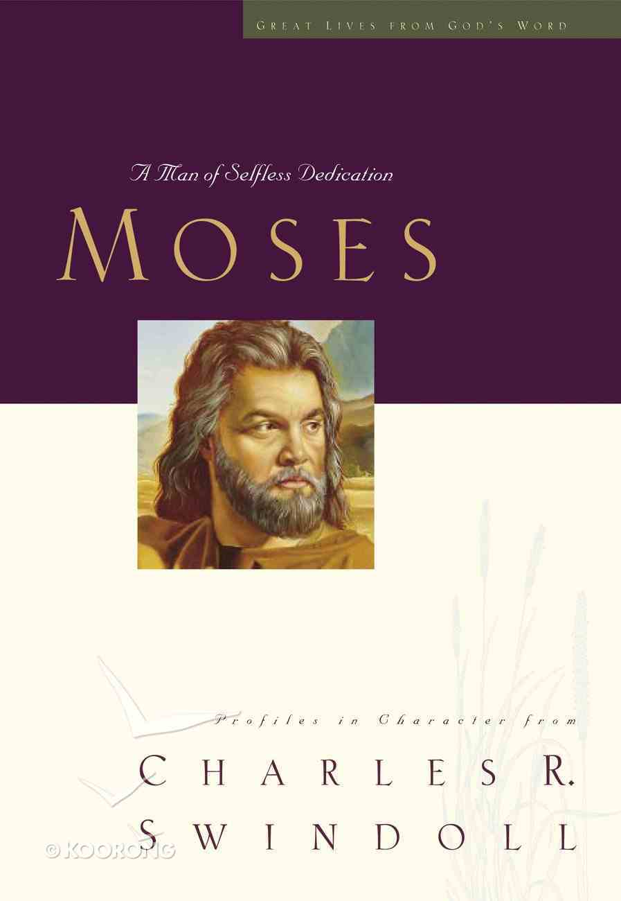 Moses (Great Lives From God's Word Series) eBook