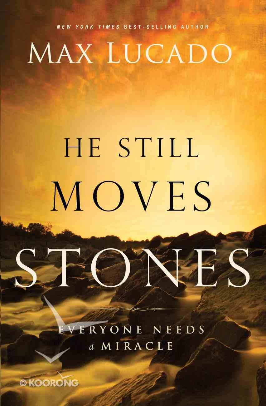He Still Moves Stones eBook