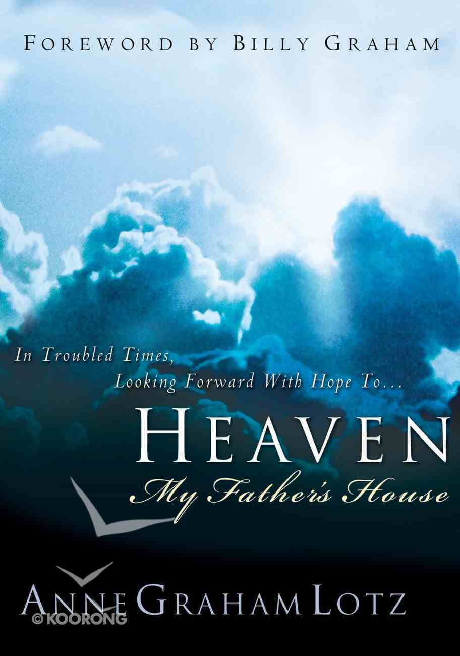 Heaven: My Father's House eBook