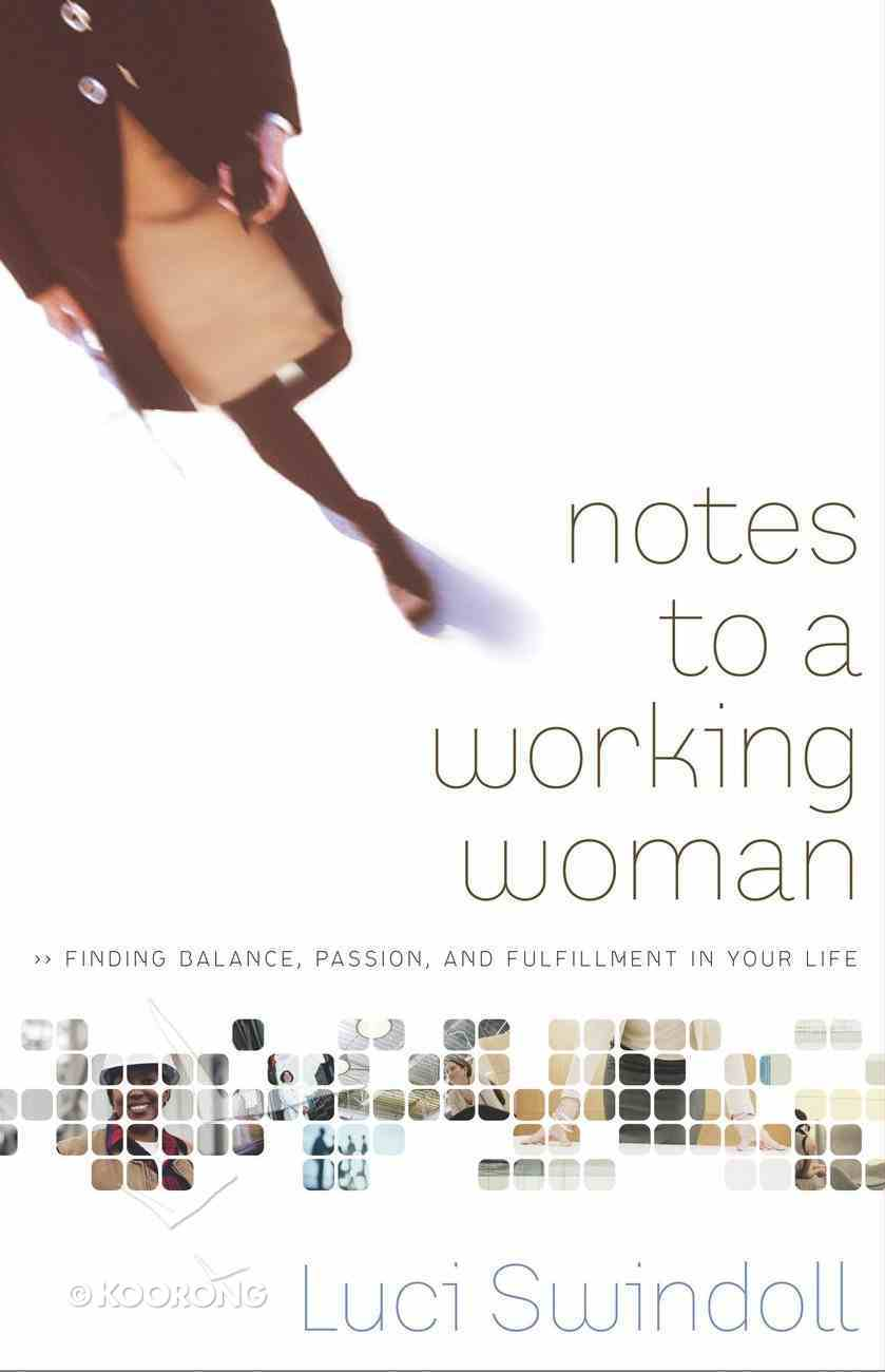 Notes to a Working Woman eBook