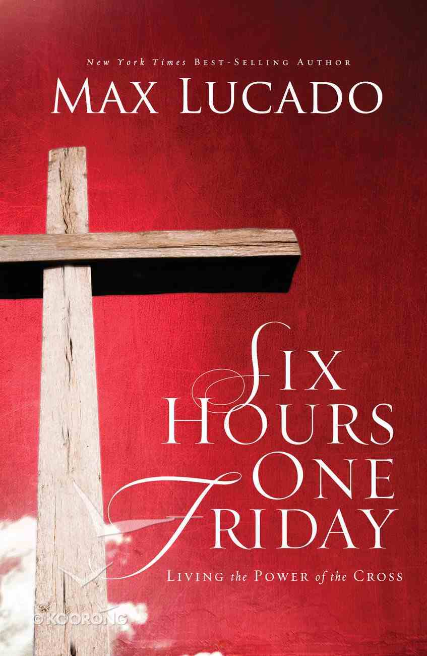 Six Hours One Friday (Bestseller Collection) eBook