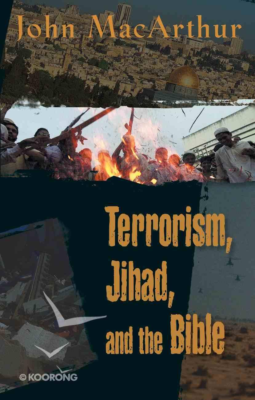 Terrorism, Jihad, and the Bible eBook