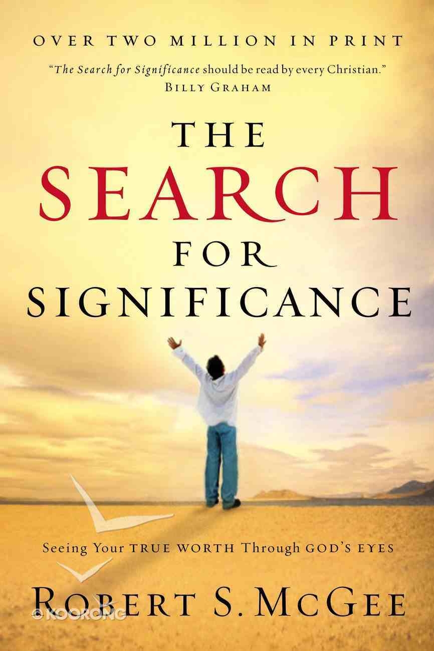 The Search For Significance (101 Questions About The Bible Kingstone Comics Series) eBook