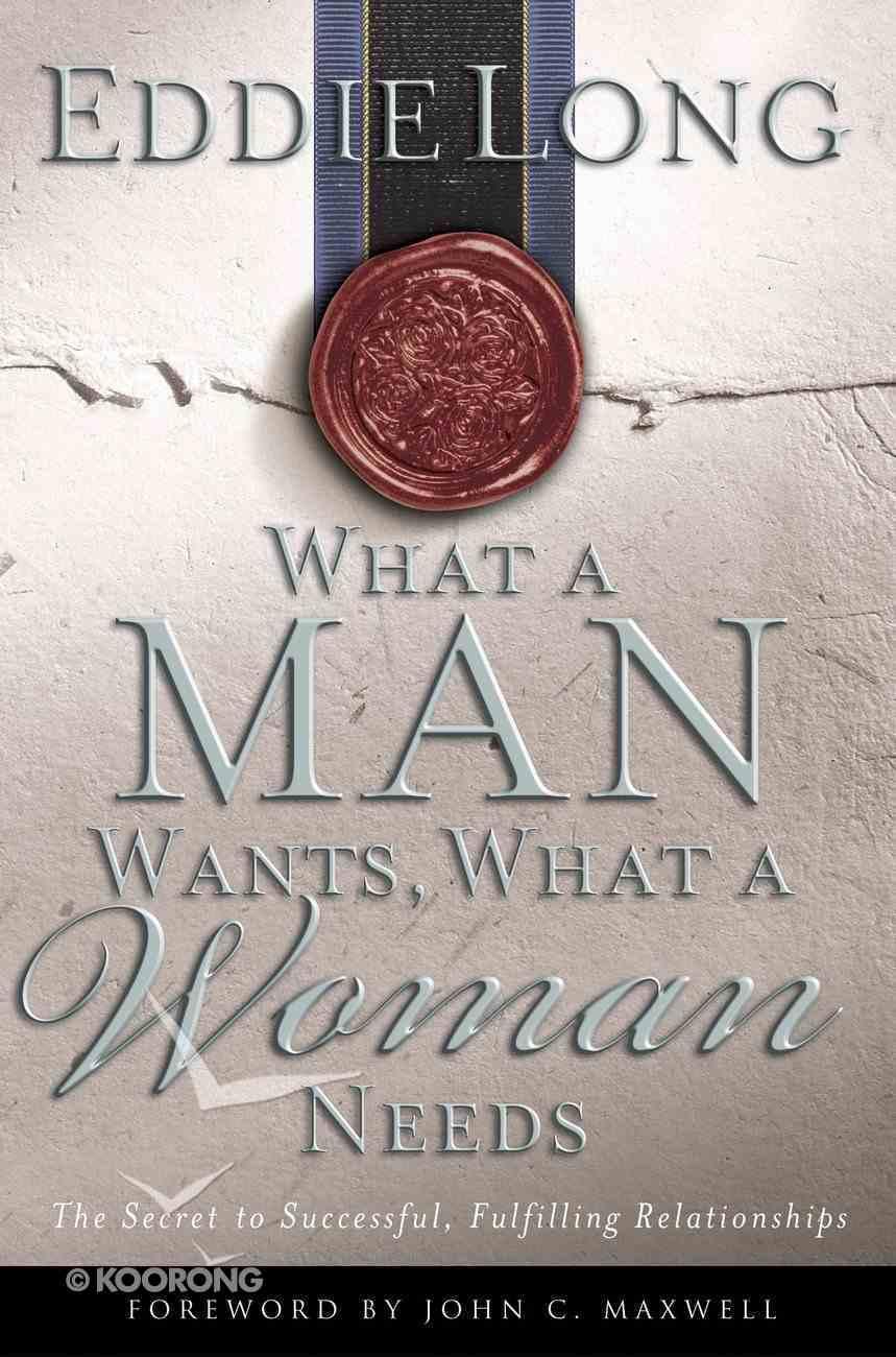 What a Man Wants, What a Women Needs eBook