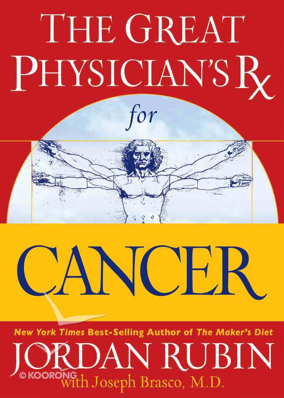 The Great Physician's Rx For Cancer (Prescription) eBook