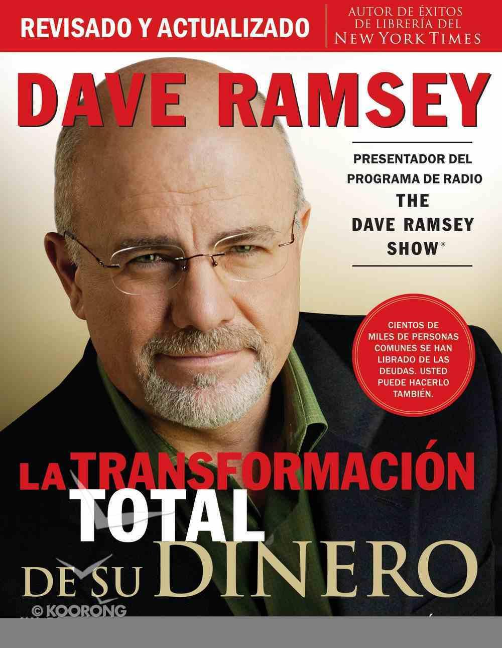 La Total Trasnformacion Del Dinero (Spanish) (Spa) (Total Money Makeover) eBook