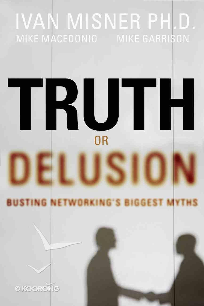 Truth Or Delusion? eBook