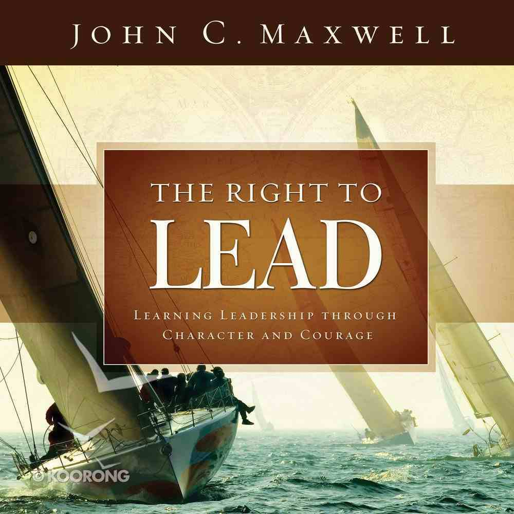 Right to Lead: Study in Courage and Character eBook