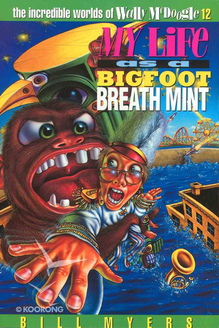 My Life as a Big Foot Breath Mint (#12 in Wally Mcdoogle Series) eBook