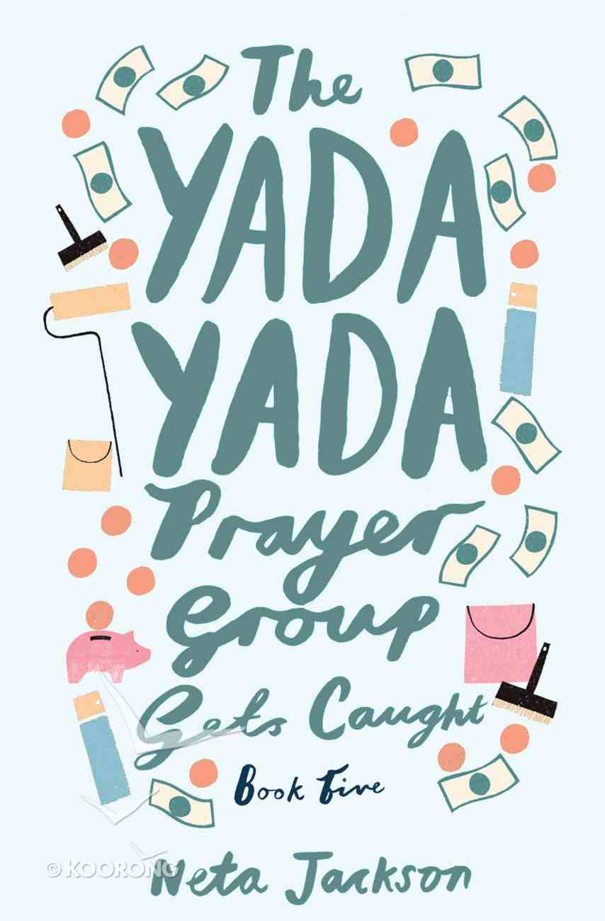 The Gets Caught (#05 in Yada Yada Prayer Group Series) eBook