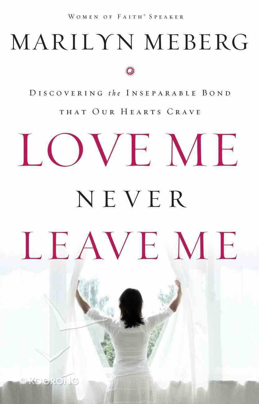 Love Me Never Leave Me eBook