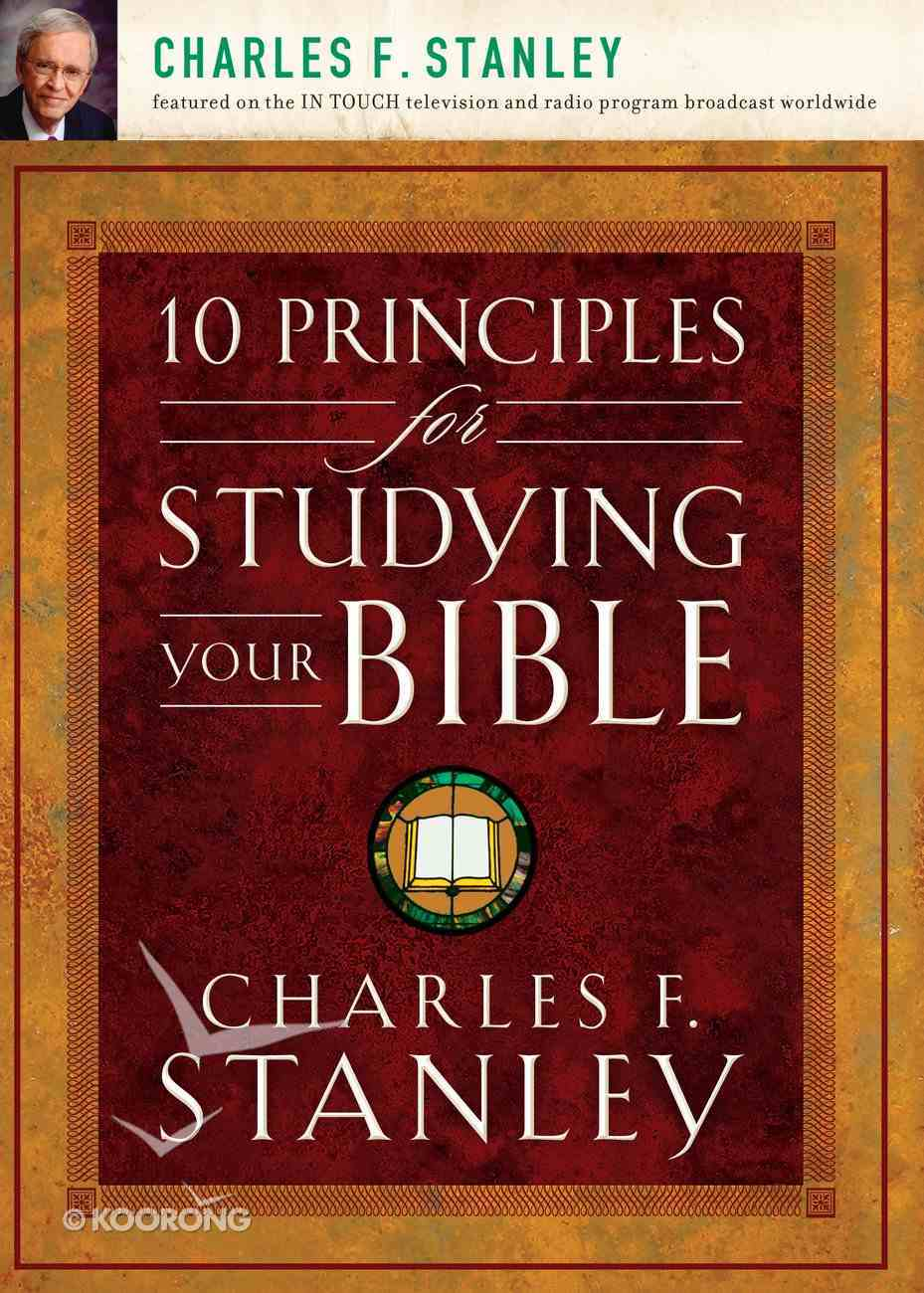 10 Principles For Studying Your Bible eBook