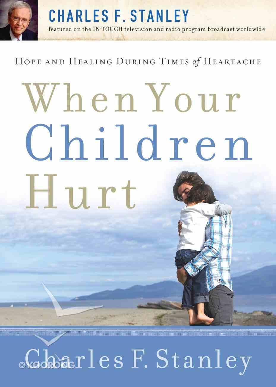 When Your Children Hurt eBook