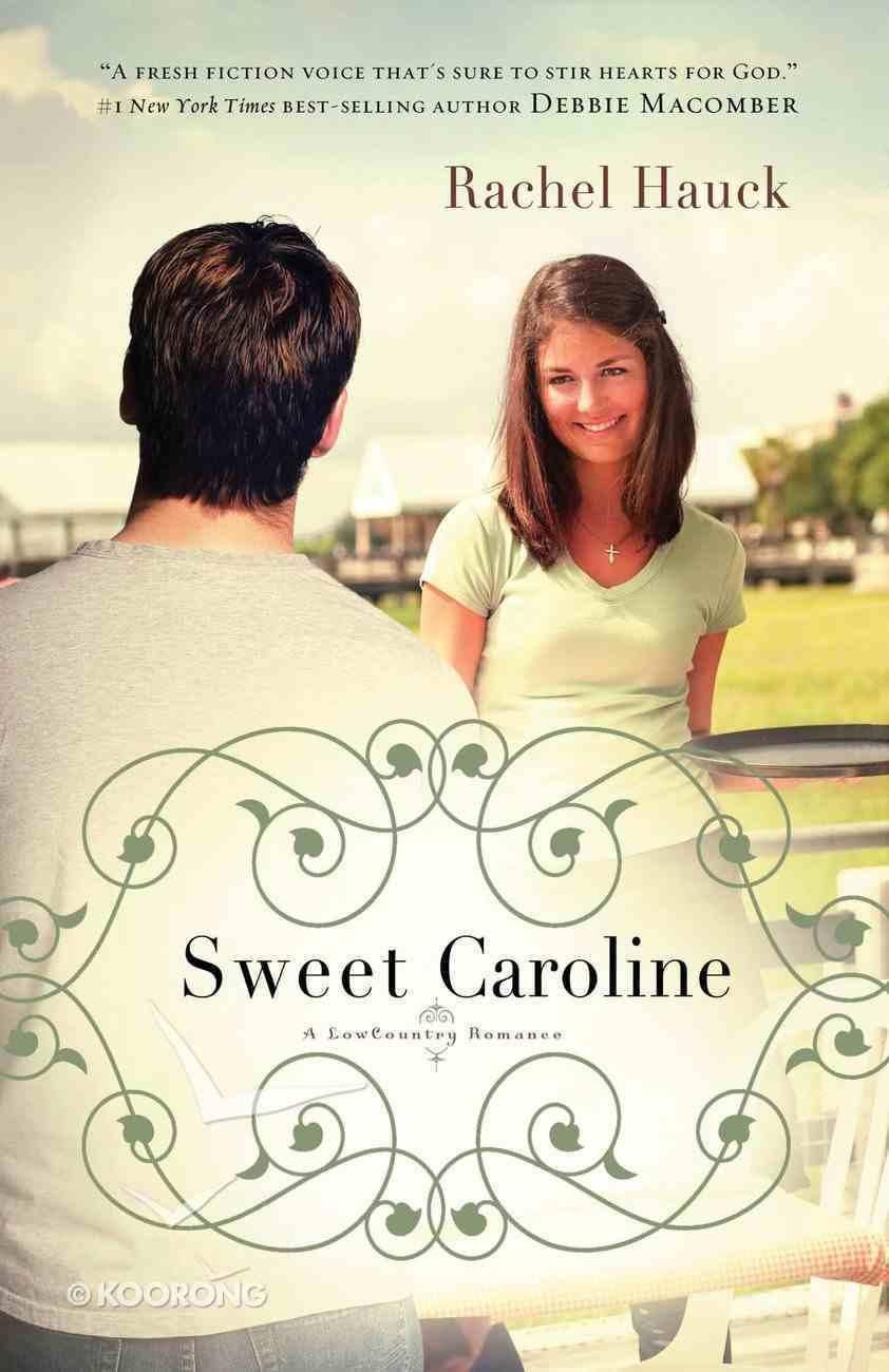 Sweet Caroline (#01 in Lowcountry Romance Series) eBook