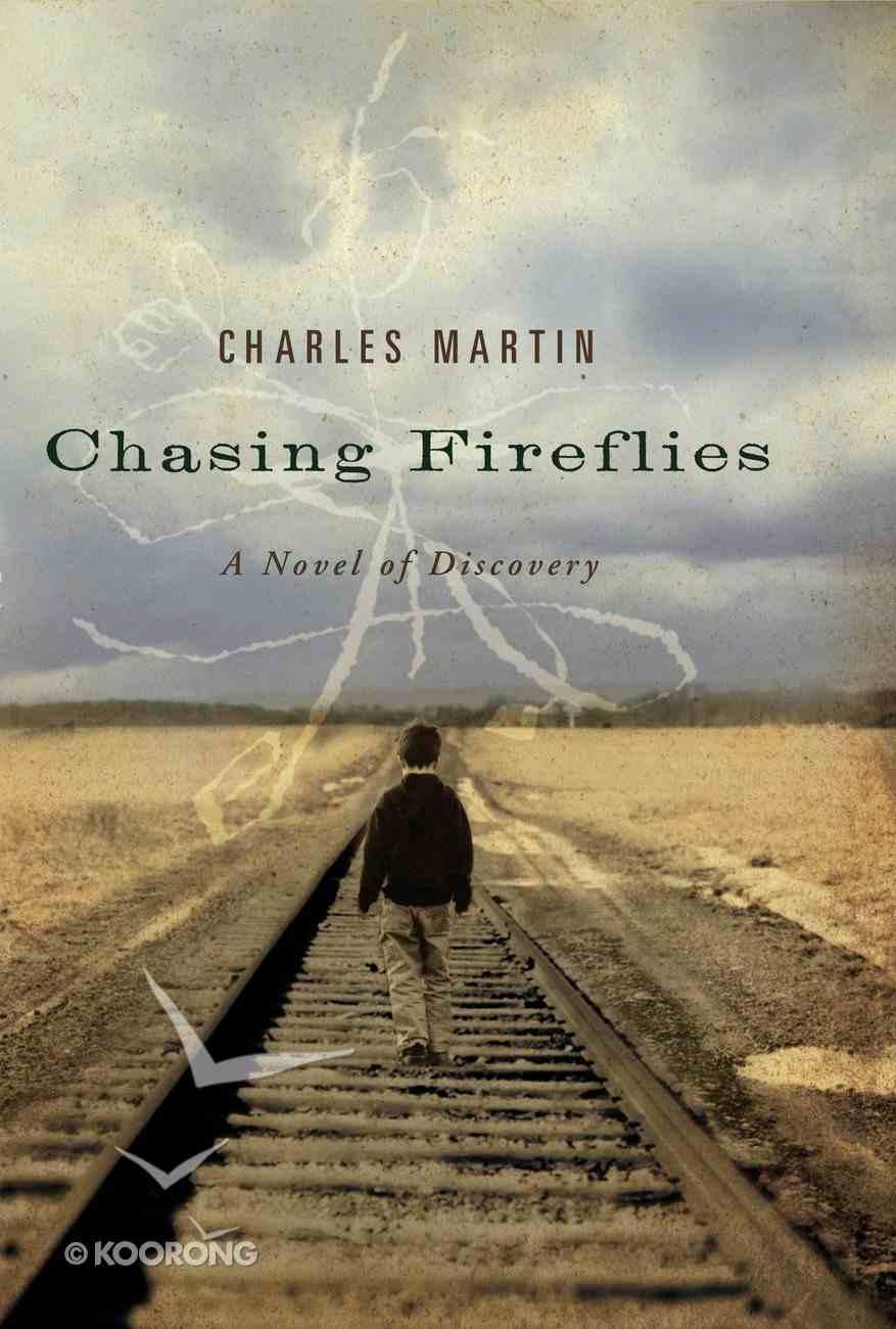 Chasing Fireflies eBook