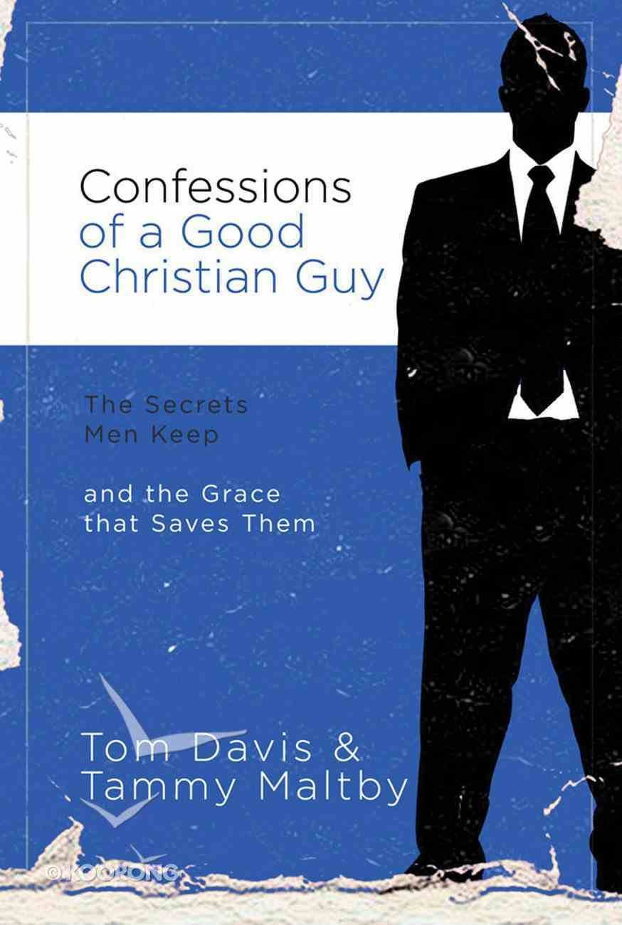 Confessions of a Good Christian Guy eBook