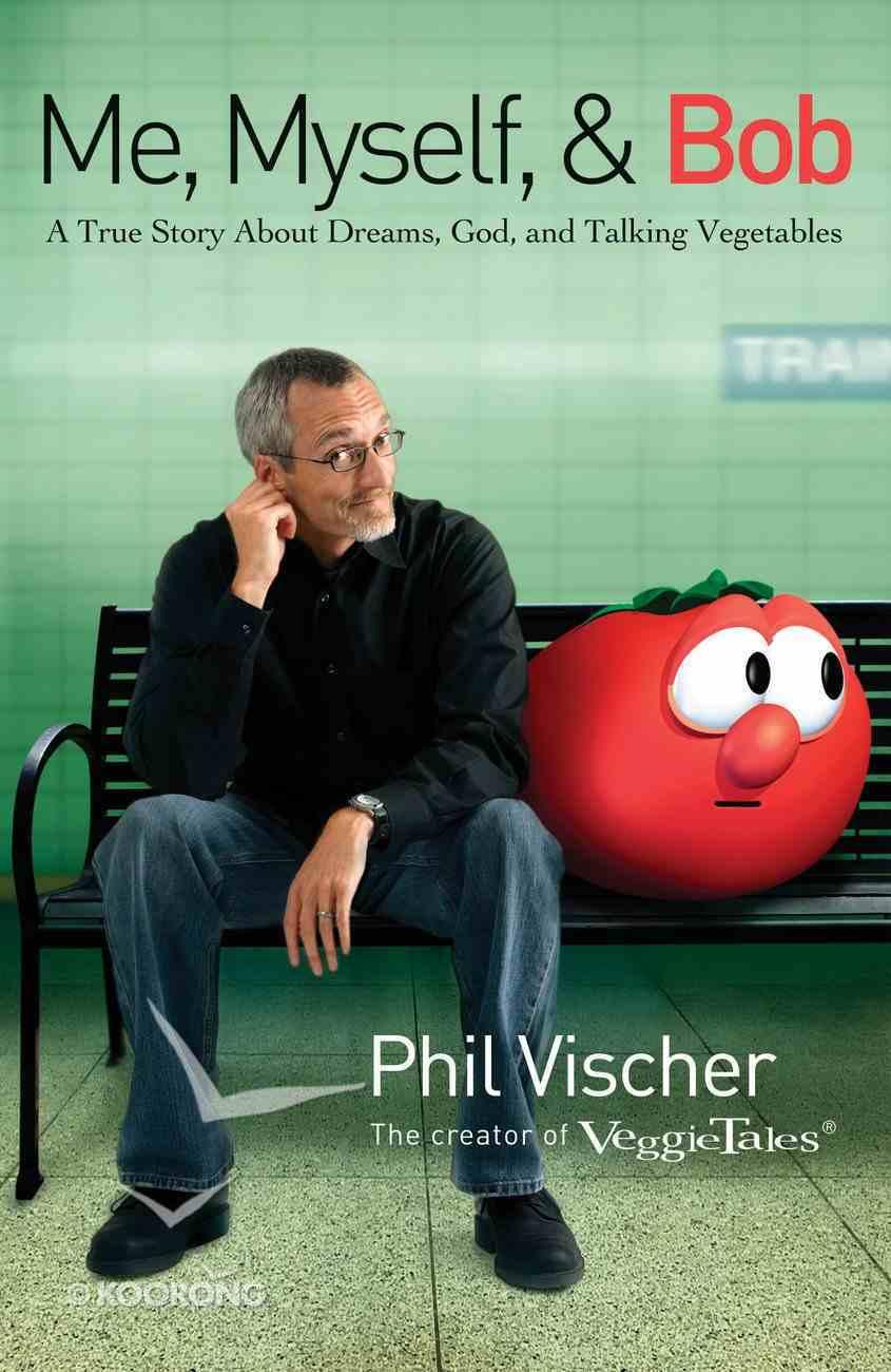 Me, Myself and Bob eBook