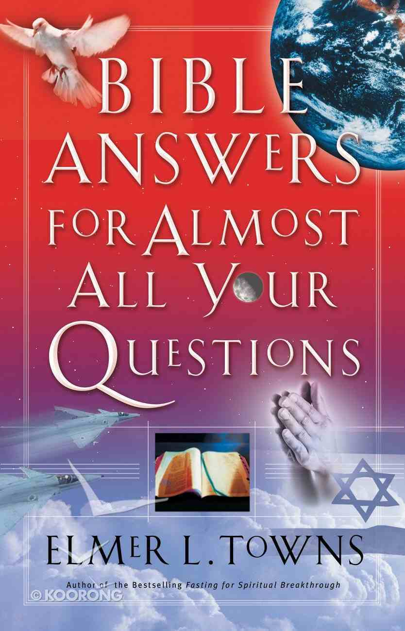 Bible Answers For Almost All Your Questions eBook